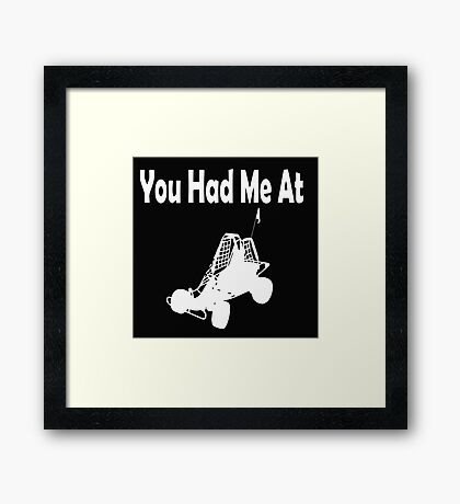 You Had Me at Dune Buggy Framed Print