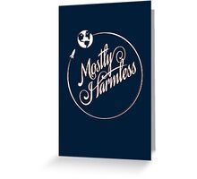 Earth: Mostly Harmless Greeting Card