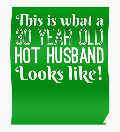 30 Year Old Hot Husband Looks  Poster