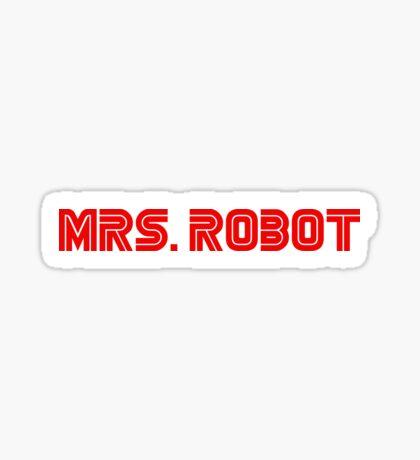 Mrs (miss) Robot Sticker