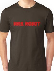 Mrs (miss) Robot Unisex T-Shirt