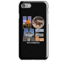 Home Wyoming iPhone Case/Skin