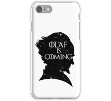 Olaf is Coming iPhone Case/Skin