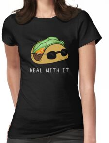Deal With It Taco | Tacos Sassy Food Print  Womens Fitted T-Shirt