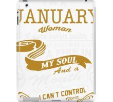 I'm an January women iPad Case/Skin