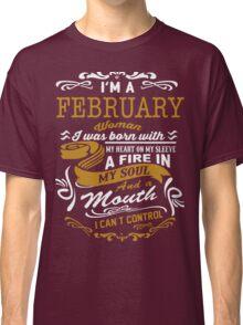 I'm an February women Classic T-Shirt