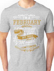 I'm an February women Unisex T-Shirt
