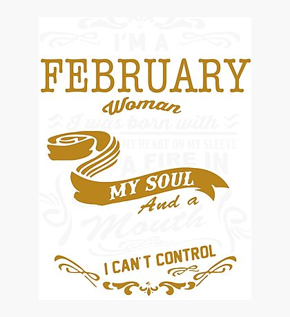 I'm an February women Photographic Print