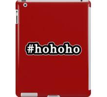 Ho Ho Ho - Santa Claus - Christmas - Hashtag - Black & White iPad Case/Skin