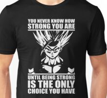 You Never Know How Strong You Are - Gohan Super Saiyan Unisex T-Shirt