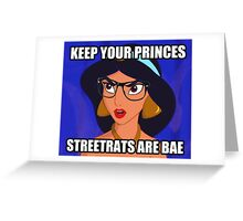 Streetrats and Hoodrats are BAE \\ Ironic Royalty Collection  Greeting Card