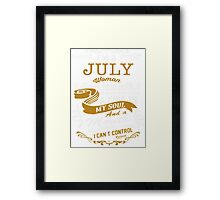 I'm a July women Framed Print