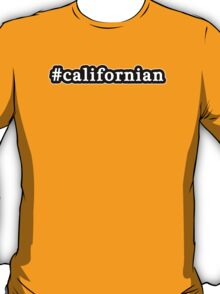 Californian - Hashtag - Black & White T-Shirt