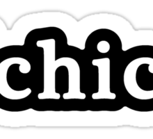 Chico - Hashtag - Black & White Sticker