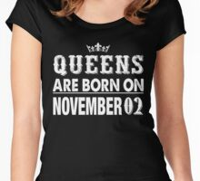 Queens Are Born On November 02 Women's Fitted Scoop T-Shirt