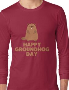 Awesome Groundhog Day Design  Long Sleeve T-Shirt