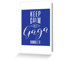 Keep Calm Gaga T-shirt Greeting Card