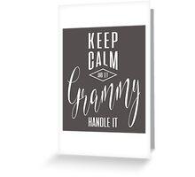 Keep Calm Grammy T-shirt Greeting Card
