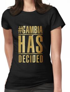 #GambiaHasDecided Womens Fitted T-Shirt