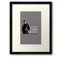 Firefly's Malcolm Reynolds: A Big Damn Hero Framed Print