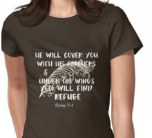 He Will Cover you with His Feathers Scripture Typography Womens Fitted T-Shirt