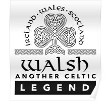 Limited Edition 'Walsh: Another Celtic Legend' Ireland/Scotland/Wales Accessories Poster