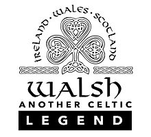 Limited Edition 'Walsh: Another Celtic Legend' Ireland/Scotland/Wales Accessories Photographic Print