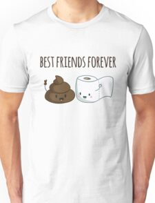 Best Friends Forever Poop And Toilet Paper Funny Unisex T-Shirt