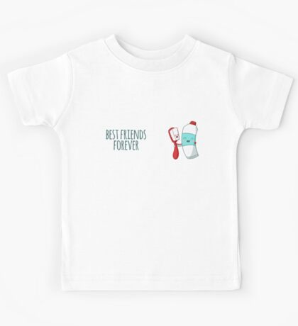 Best Friends Forever Toothbrush And Toothpaste Funny Kids Tee