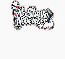 No Shave November!!! Unisex T-Shirt