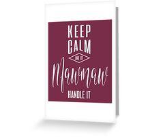 Keep Calm Mawmaw T-shirt Greeting Card