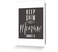 Keep Calm Memaw T-shirt Greeting Card