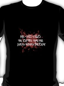Proud Mom of a Zombie Killer T-Shirt
