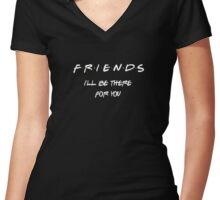 Friends Tv Show - I'll Be There For You Women's Fitted V-Neck T-Shirt