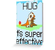 Hug is Super Effective Greeting Card