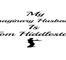 My Imaginary Husband Is Tom Hiddleston-version 3 by LadyThor
