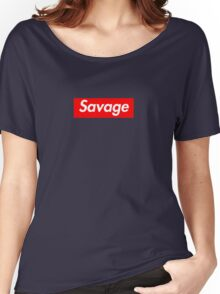 Savage - Supreme Font Women's Relaxed Fit T-Shirt