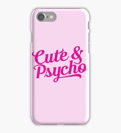cute & psycho iPhone Case/Skin