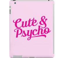 cute & psycho iPad Case/Skin