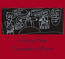 Sicko - Amputee Conversations by Gordon Justice
