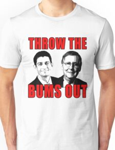 Ryan and McConnell: THROW THE BUMS OUT Unisex T-Shirt