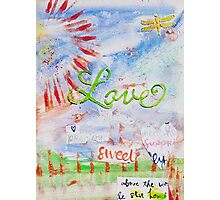 Love, Sweet You Photographic Print