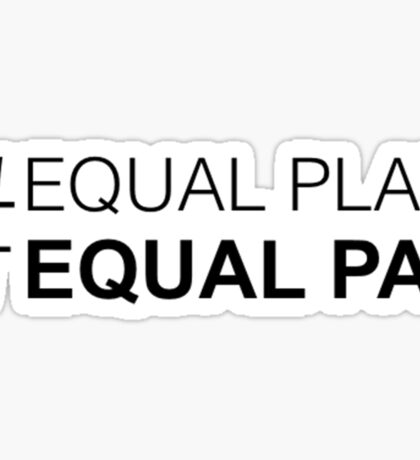Equal Play, Equal Pay Sticker