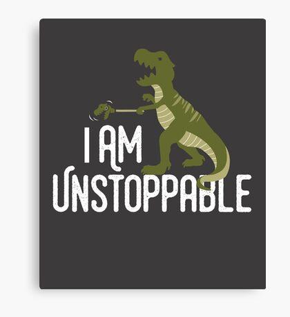 I'm Unstoppable - Tyrannosaurus Rex Grabber Arm - Funny T-Rex Canvas Print