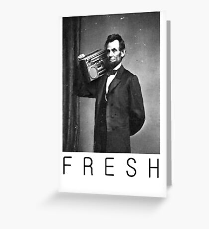 Lincoln fresh Greeting Card