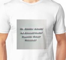 My Secret Talent Is Getting Tired Without Doing Anything Unisex T-Shirt