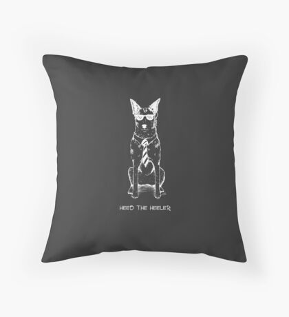 Heed the Heeler (White Ink), by Artwork by AK Throw Pillow