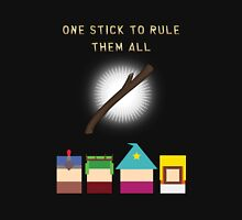 One Stick To Rule Them All Unisex T-Shirt