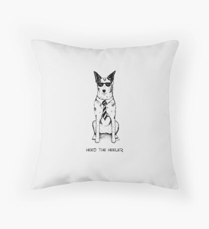 Heed the Heeler (Black Ink), by Artwork by AK Throw Pillow