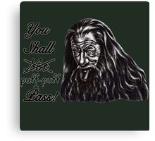 You Shall Puff Puff Pass; funny hand-drawn illustration / epic quote parody Canvas Print